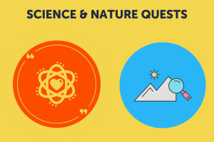 Science & Nature Quests